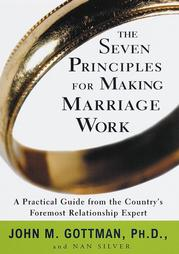 The Seven Principles for Making Marriages Work